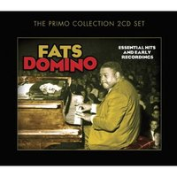 Essential Hits and Early Recordings by Fats Domino image
