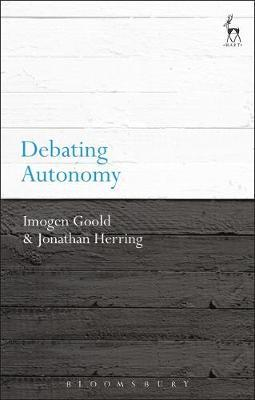Debating Autonomy by Imogen Goold