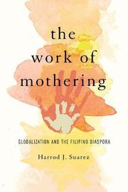 The Work of Mothering by Harrod J Suarez image
