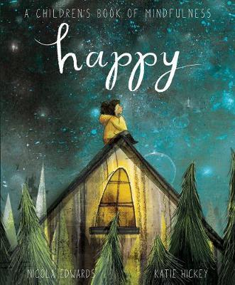 Happy: A Children's Book of Mindfulness by Nicola Edwards image