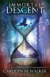 Immortal Descent by Carolyn Walker image