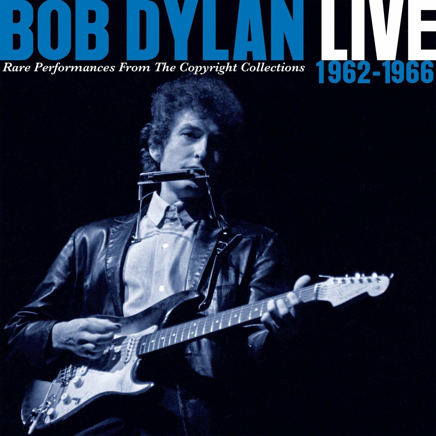 Live 1962 - 1966 - Rare Performances From The Copyright Collections by Bob Dylan image