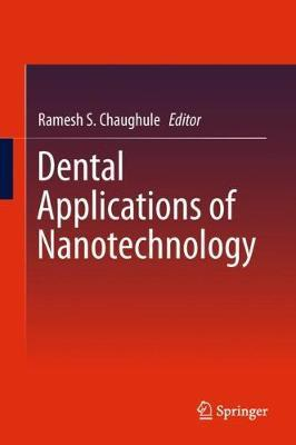 Dental Applications of Nanotechnology