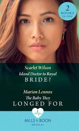 Island Doctor To Royal Bride? by Scarlet Wilson