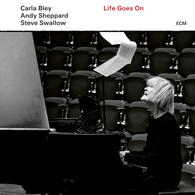 Life Goes On by Carla Bley