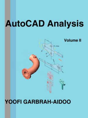 AutoCAD Analysis Volume II by Yoofi Garbrah-Aidoo image
