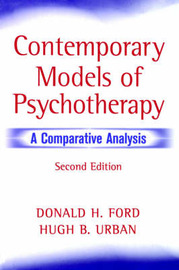 Contemporary Models of Psychotherapy: A Comparative Analysis by Donald H. Ford image