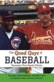 Good Guys of Baseball by Terry Egan image
