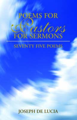 Poems for Pastors by Joseph De Lucia