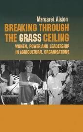Breaking Through Grass Ceiling by Margaret Alston