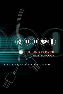 Pulling Power by Christian C Cook