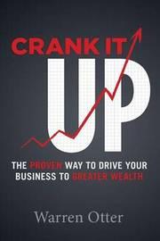 Crank It Up by Warren Otter
