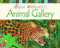 Brian Wildsmith's Animal Gallery by Brian Wildsmith image