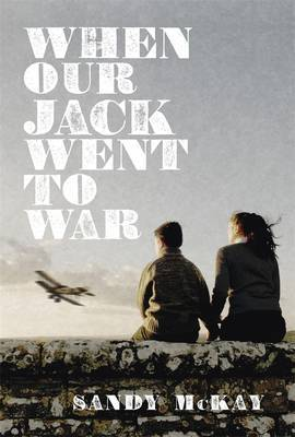 When Our Jack Went to War by Sandy McKay image