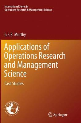 Applications of Operations Research and Management Science by G. S. R. Murthy image