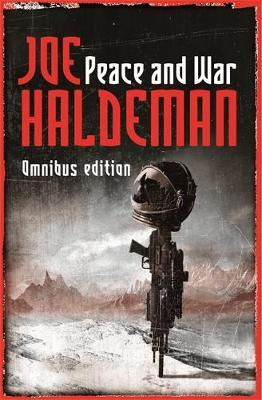 """Peace and War Omnibus: """"Forever Peace"""", """"Forever Free"""", """"The Forever War"""" by Joe Haldeman image"""