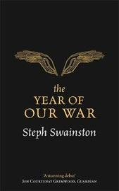 The Year of Our War by Steph Swainston image