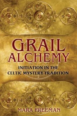 Grail Alchemy by Mara Freeman image