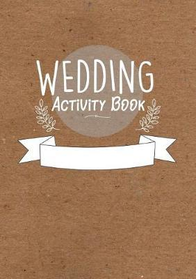 Childrens Wedding Activity Book- Kids Wedding Activities by William C Gibson image
