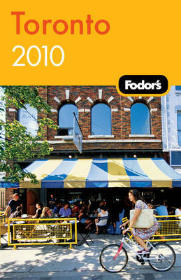 Fodor's Toronto 2010 by Fodor Travel Publications image