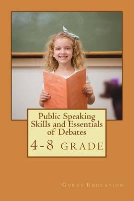 Public Speaking Skills and Essentials of Debating by MS Ritu Khurana image