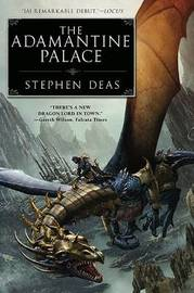 The Adamantine Palace by Stephen Deas image