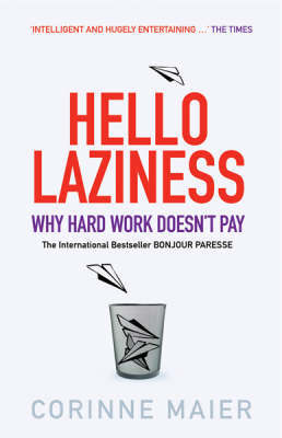 Hello Laziness! by Corinne Maier image