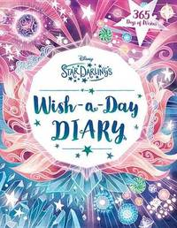 Star Darlings Wish-A-Day Diary by Disney Book Group