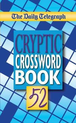 The Daily Telegraph Cryptic Crosswords Book 52 by Telegraph Group Limited image