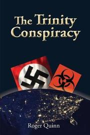 The Trinity Conspiracy by Roger Quinn image