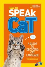 How To Speak Cat by National Geographic Kids image