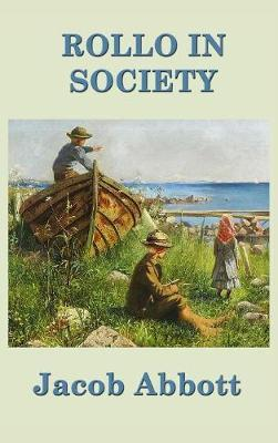 Rollo in Society by Jacob Abbott