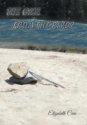 The Girl from the River by Elizabeth Cain