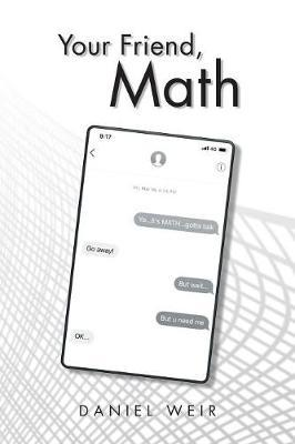 Your Friend, Math by Daniel Weir image