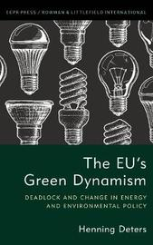 The EU's Green Dynamism by Henning Deters