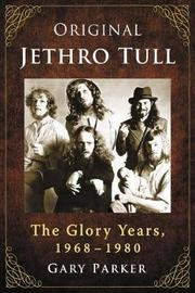 Original Jethro Tull by Gary Parker