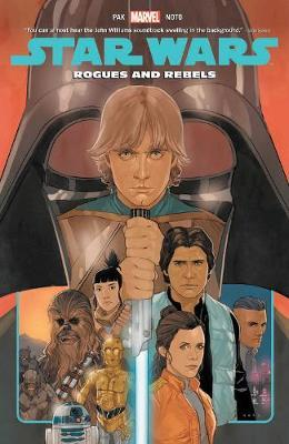 Star Wars Vol. 13: Rogues And Rebels by Greg Pak