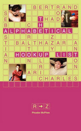 The Alphabetical Hookup List R-Z by Phoebe McPhee image