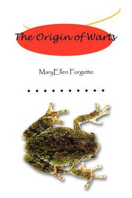 The Origin of Warts by MaryEllen Forgette image