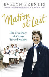 Matron at Last by Evelyn Prentis
