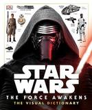 Star Wars: The Force Awakens Visual Dictionary by Pablo Hidalgo