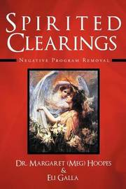 Spirited Clearings: Negative Program Removal by Meg Hoopes
