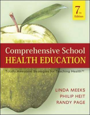 Comprehensive School Health Education: Totally Awesome Strategies For Teaching Health by Linda Brower Meeks