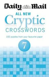 "Daily Mail All New Cryptic Crosswords 7 by ""Daily Mail"""
