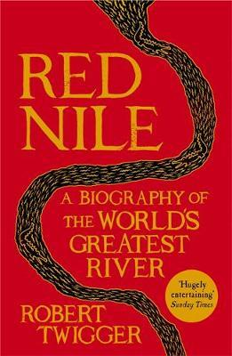 Red Nile by Robert Twigger