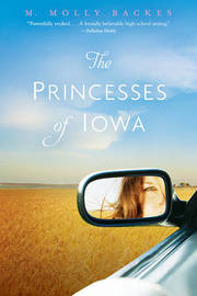 The Princesses of Iowa by Backes M. Molly