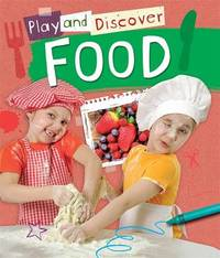 Play and Discover: Food by Caryn Jenner