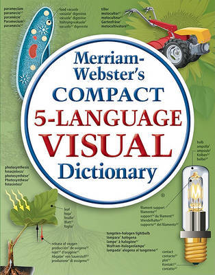 Merriam-Webster Compact Five-language Visual Dictionary by Merriam Webster