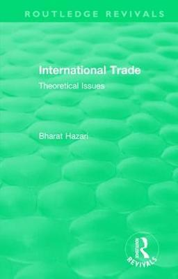 : International Trade (1986) by Bharat R Hazari
