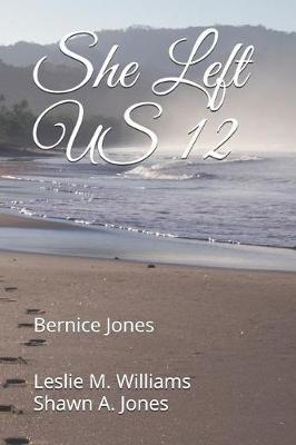 She Left US 12 by Leslie M Williams